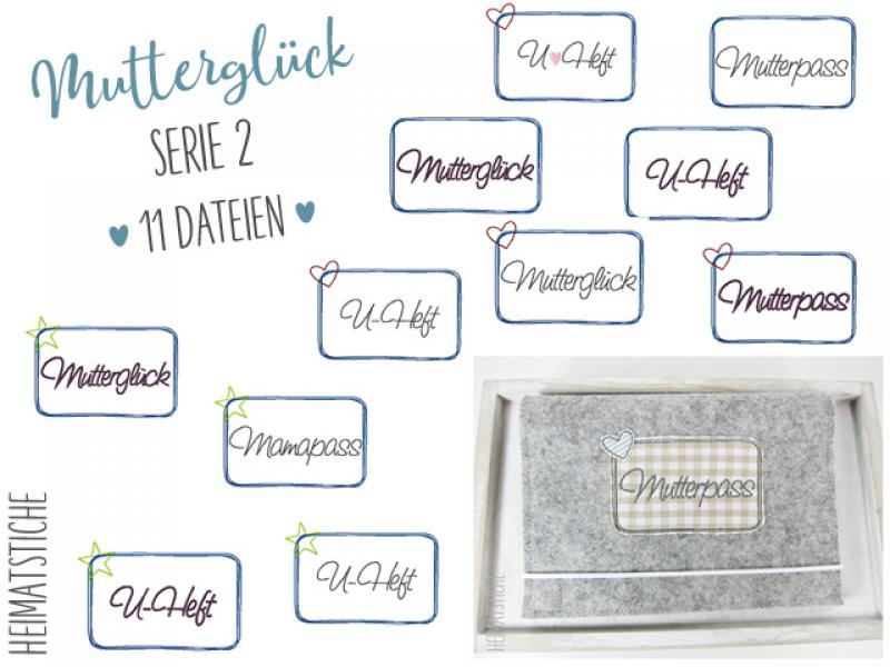 Mutterglück Serie 2 - Button Applikation - Stickdatei